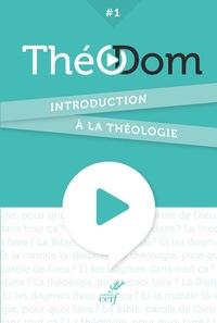 Théodom - Volume 1, Introduction à la théologie.pdf