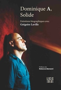 Grégoire Laville - Dominique A, Solide.