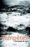 Grégoire Laville - Tempêtes - Témoignages de marins.