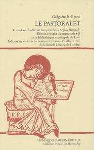 Grégoire le Grand - Le pastoralet - Traduction médiévale française de la Regula Pastoralis.