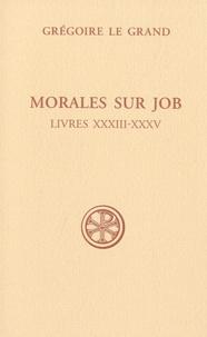 Grégoire Le Grand - Morales sur Job - Sixième partie (Livres XXXIII-XXXV).
