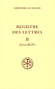 Grégoire le Grand et Dag Ludvig Norberg - Registre des lettres - Tome 2.