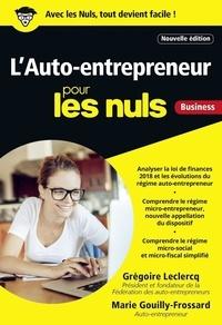 L'auto-entrepreneur pour les nuls business - Grégoire Leclercq, Marie Gouilly-Frossard - Format ePub - 9782412038185 - 7,99 €