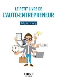 Grégoire Leclercq - Le petit livre de l'auto-entrepreneur.