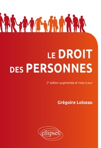 Grégoire Loiseau - Le droit des personnes.