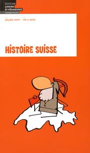 Grégoire Nappey et  Mix & Remix - Histoire suisse.