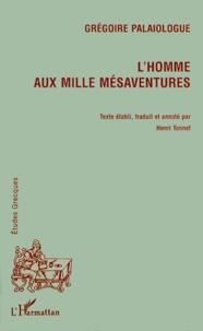 Deedr.fr Grégoire Palaiologue. L'homme aux mille mésaventures. Edition bilingue français-grec Image