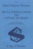 Grégoire Palamas - De la déification de l'être humain.