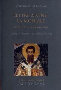 Accentsonline.fr Lettre à Xénie la moniale - Précédée de la vie du saint Image