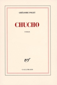 Grégoire Polet - Chucho.
