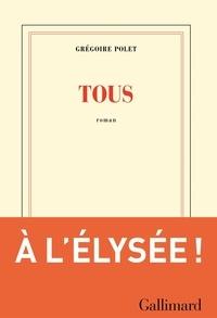 Grégoire Polet - Tous.