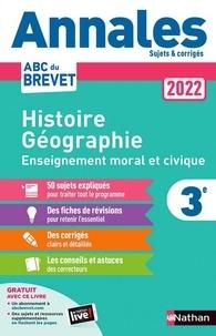 Grégoire Pralon et Laure Genet - Annales Brevet Histoire Géographie Enseignement Moral et Civique 3e - Sujets et corrigés.