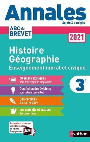 Grégoire Pralon et Laure Genet - Histoire-Géographie Enseignement Moral et Civique 3e - Sujets & corrigés.