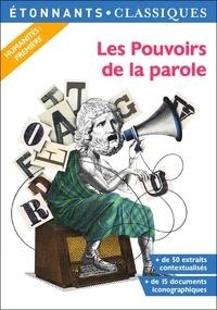 Grégoire Schmitzberger et Arnaud Sorosina - Les pouvoirs de la parole.