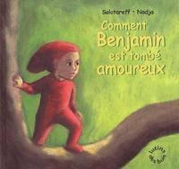 Grégoire Solotareff et  Nadja - Comment Benjamin est tombé amoureux.