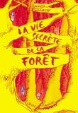 Grégoire Solotareff - La vie secrète de la forêt.