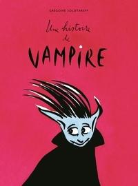 Grégoire Solotareff - Une histoire de vampire.