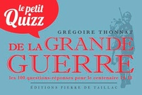 Grégoire Thonnat - Le petit quizz de la Grande Guerre.