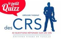Grégoire Thonnat - Le petit quizz des CRS.