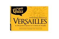 Grégoire Thonnat - Le petit quizz Versailles.