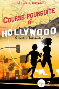 Grégoire Vallancien - Jules & Sarah  : Course-poursuite à Hollywood.