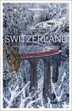 Gregor Clark et Kerry Christiani - Best of Switzerland - Top sights, authentic experiences. 1 Plan détachable
