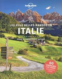 Gregor Clark et Brendan Sainsbury - Les plus belles randos en Italie pour s'évader côté nature.