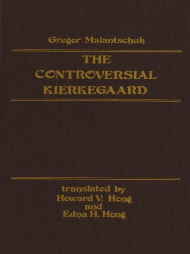 Controversial Kierkegaard