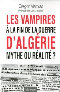 Feriasdhiver.fr Les vampires à la fin de la guerre d'Algérie, mythe ou réalité ? Image