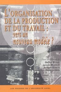 Deedr.fr L'organisation de la production et du travail : vers un nouveau modèle ? Image