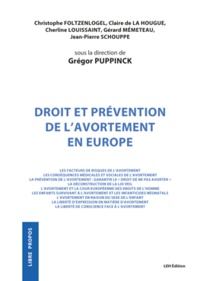 Grégor Puppinck - Droit et prévention de l'avortement en Europe.