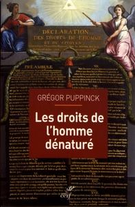 Les droits de l'homme dénaturé - Grégor Puppinck |