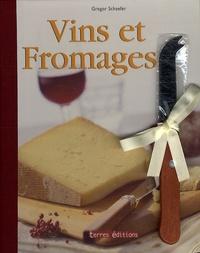 Gregor Schaefer et Monika Römer - Vins et fromages.