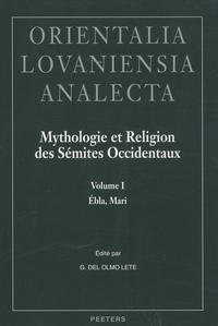 Gregorio Del Olmo Lete - Mythologie et religion des Sémites occidentaux - 2 volumes.