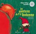 Grégory Allaert et Martine Bourre - Les aventures de P'tit Bonhomme. 1 CD audio