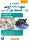 Grégory Anguenot et Robert Corne - Cahier d'algorithmique et de programmation Cycle 4.