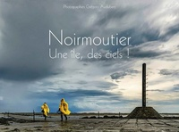 Grégory Audubert - Noirmoutier - Une île, des ciels !.