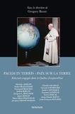 Gregory Baum - Pacem in terris. Paix sur la terre - Relecture engagée dans le Québec d'aujourd'hui.