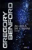 Gregory Benford - Au-delà de l'infini.