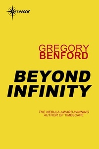 Gregory Benford - Beyond Infinity.