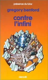 Gregory Benford - Contre l'infini.