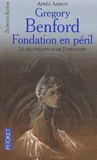 Gregory Benford - Fondation en péril.