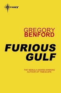 Gregory Benford - Furious Gulf - Galactic Centre Book 5.
