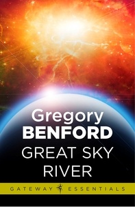 Gregory Benford - Great Sky River - Galactic Centre Book 3.