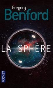 Gregory Benford - La sphère.