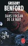 Gregory Benford - Le centre galactique Tome 1 : Dans l'océan de la nuit.