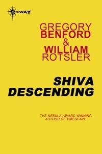 Gregory Benford et William Rotsler - Shiva Descending.