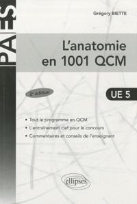 Grégory Biette - L'anatomie en 1001 QCM.
