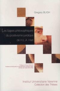 Gregory Bligh - Les bases philosophiques du positivisme juridique de HLA Hart.