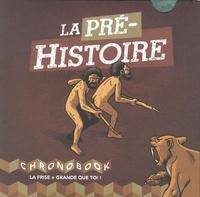 Grégory Blot - La Préhistoire.